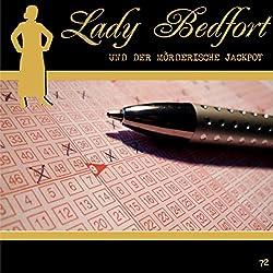 Der mörderische Jackpot (Lady Bedfort 72)