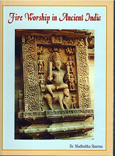 Fire worship in ancient India