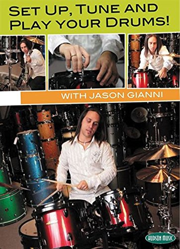 Jason Gianni: Set Up, Tune and Play Your Drums [Instant Access]