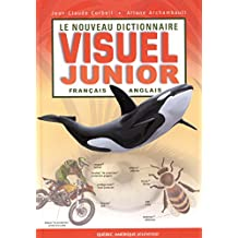 NOUVEAU DICTIONNAIRE VISUEL JUNIOR FRANÇAIS ANGLAIS