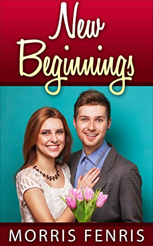 New Beginnings (Second Chances Series Book 3) by [Fenris, Morris]
