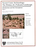 img - for Sunset Crater Archaeology: The History of a Volcanic Landscape: Introduction and Site Descriptions book / textbook / text book