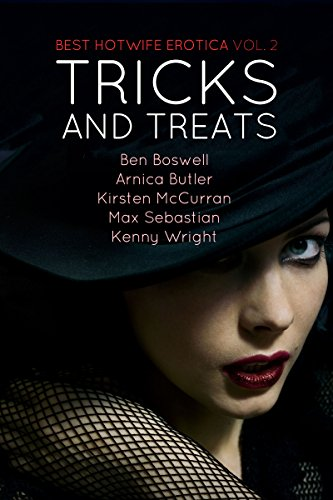 Best Hotwife Erotica 2: Tricks and Treats