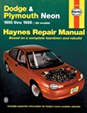 Dodge and Plymouth Neon 1995 Thru 1999, Ed Scott and John Haynes, 1563923696