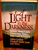 A Light in the Darkness, Arthur Gordon and Elizabeth Searle-Lamb, 0687002486