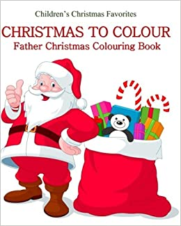 father christmas colouring book childrens christmas colouring book great christmas colouring book for children in all departments christmas - Colouring Books For Children