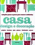 capa de Soluções Passo a Passo Para Renovar Ambientes. Casa Design e Decoração