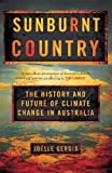 "Joëlle Gergis, ""Sunburnt Country: The History and Future of Climate Change in Australia"" (Melbourne UP, 2018)"