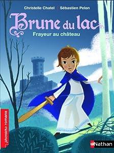 """Afficher """"Brune du lac - série en cours n° 2 Frayeur au château"""""""