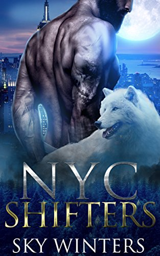 NYC Shifters: Shifter Romance by [Winters, Sky]
