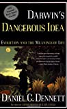 Book cover image for DARWIN'S DANGEROUS IDEA: EVOLUTION AND THE MEANINGS OF LIFE