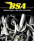 BSA Motorcycles: The Final Evolution