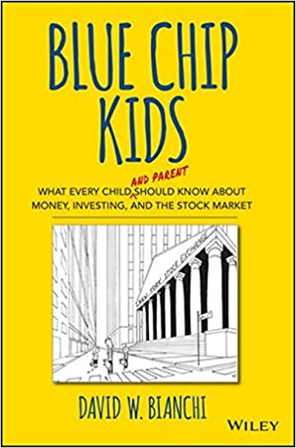 Blue Chip Kids: What Every Child (and Parent) Should Know About