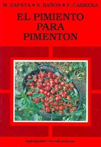 Descargar Libro El Pimiento Para Pimenton M. Zapata