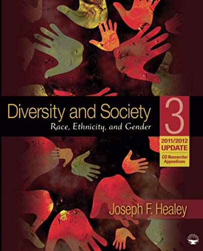 Diversity and Society: Race, Ethnicity, and Gender, 2011/2012 Update (NULL)