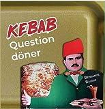 Kebab : Question döner