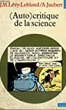 (Auto)critique de la science par Lévy-Leblond