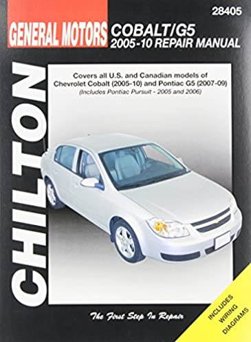 chilton total car care gm chevrolet cobalt 2005 10 pontiac g5 rh amazon com owners manual chevy cobalt 2006 owners manual 2005 chevy cobalt