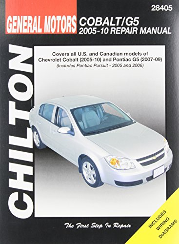 Chilton Total Car Care GM: Chevrolet Cobalt, 2005-10 & Pontiac G5, 2007-09 & Pursuit 2005-2006 Repair Manual (Chilton's Total Car Care Repair Manual)
