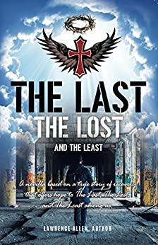 The Last, The Lost, And The Least by [Allen, Lawrence]