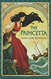 The Princetta, Anne-Laure Bondoux, 158234924X