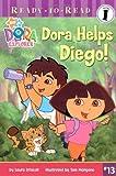 Dora Helps Diego!, Laura Driscoll, 1416915095