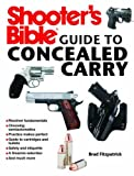 img - for Shooter's Bible Guide to Concealed Carry: A Beginner's Guide to Armed Defense book / textbook / text book
