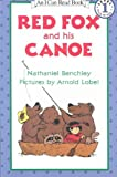 Red Fox and His Canoe[ RED FOX AND HIS CANOE ] by Benchley, Nathaniel (Author) May-01-85[ Paperback ]
