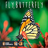 Fly, Butterfly, Bonnie Bader, 0448479206