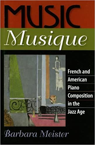 Music Musique: French and American Piano Composition in the