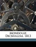 Mondolat, Dicshalom 1813, Jzsef Balassa and József Balassa, 1149468424