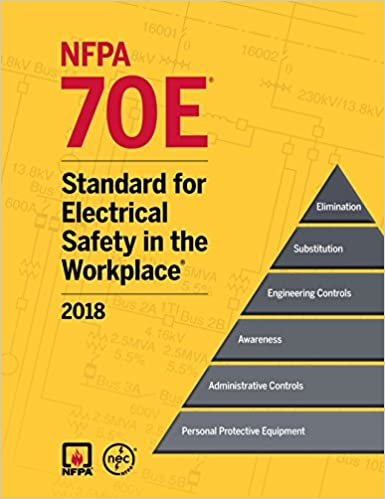 2018 NFPA 70E Standard For Electrical Safety In The