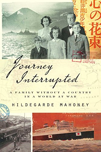 Journey Interrupted : A Family Without a Country in a World at War