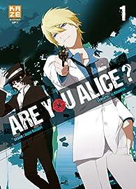 Are you Alice, tome 1 par Ikumi Katagiri