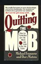 Quitting the Mob