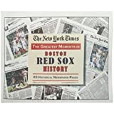 The New York Times - Greatest Moments in Red Sox History, , 1934653039