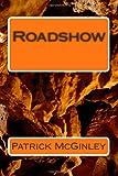 Roadshow, Patrick McGinley, 1497348242