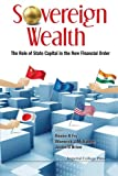 img - for Sovereign Wealth: The Role Of State Capital In The New Financial Order book / textbook / text book