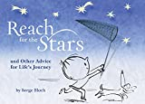 img - for Reach for the Stars: and Other Advice for Life s Journey book / textbook / text book