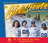 Girl Scouts Greatest Hits Vol. 2 The Wind Beneath Our Wings