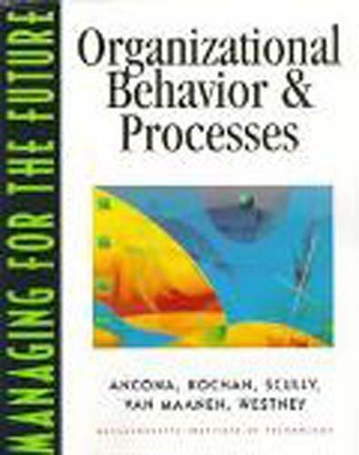 Managing For The Future: Organizational Behavior and Procedures