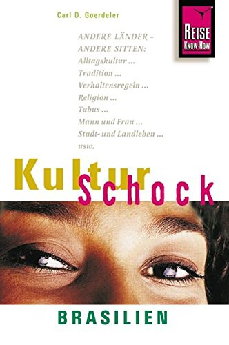 KulturSchock Brasilien (Reise Know-How Kulturschock)