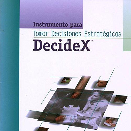 DecideX : Strategic Decision-Making Instrument: Packet of 5 PDF