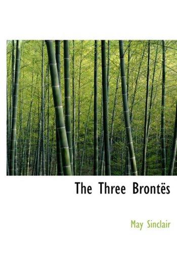 Download The Three Brontes (Large Print Edition) PDF