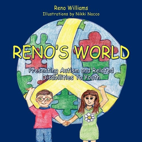 Renos World  Presenting Autism And Related Disabilities To Youth