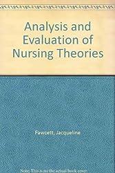 Analysis and Evaluation of Nursing Theories