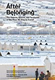 img - for After Belonging: Objects, Spaces, and Territories of the Ways We Stay in Transit book / textbook / text book