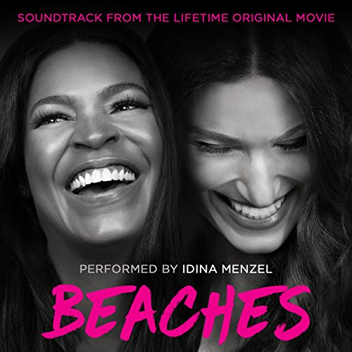 Beaches  Soundtrack From The Lifetime Original Movie