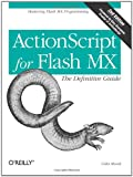 ActionScript for Flash MX : The Definitive Guide, Moock, Colin, 059600396X