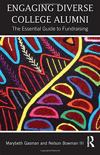 Books : Engaging Diverse College Alumni: The Essential Guide to Fundraising